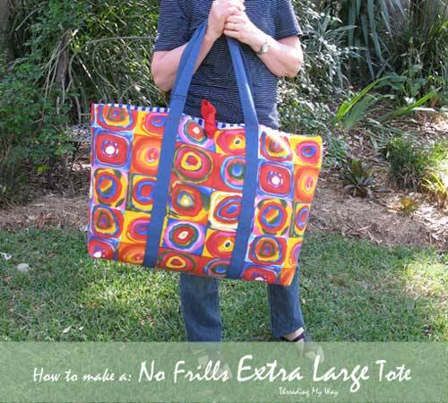 Free Bag Pattern and Tutorial - No Frills Extra Large Tote Bag