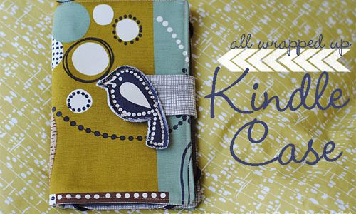 All Wrapped Up Kindle Case – Free Sewing Tutorial