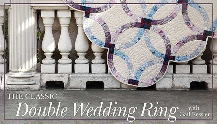 The Classic Double Wedding Ring: Online Quilting Class