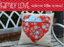 Family Love Valentine Pillow – Free Sewing Tutorial