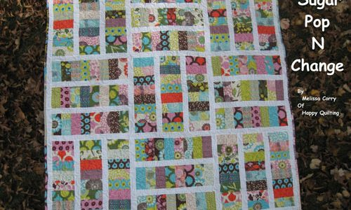 Sugar Pop N Change Quilt – Free Quilting Tutorial