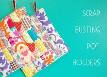 Scrap Busting Pot Holders – Free Sewing Tutorial