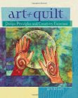 Art + Quilt: Design Principles and Creativity Exercises