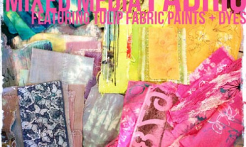More Creative Fabric Dyeing and Fabric Painting