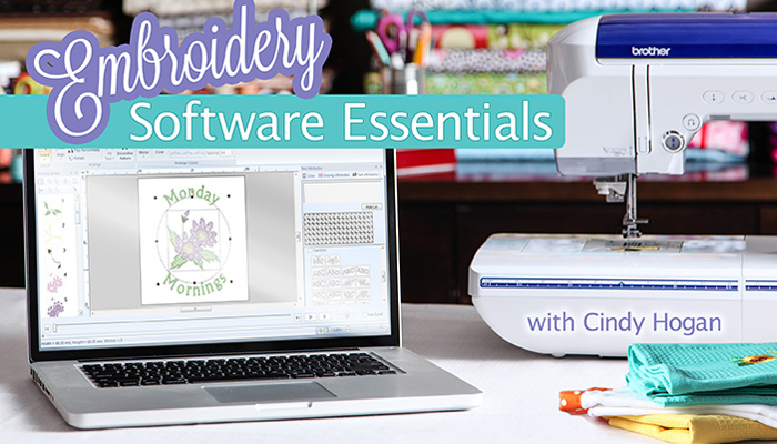 Embroidery Software Essentials Online Sewing Class