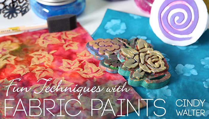 Fun Techniques With Fabric Paints Online Class