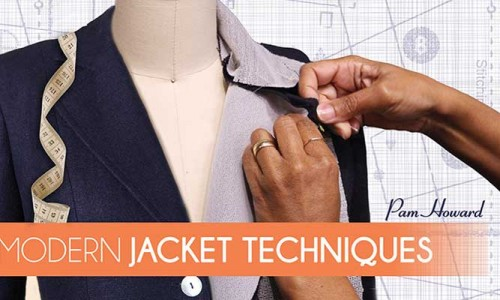 Modern Jacket Techniques Online Sewing Class