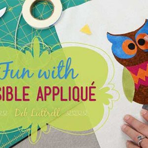 Fun With Fusible Applique Online Class