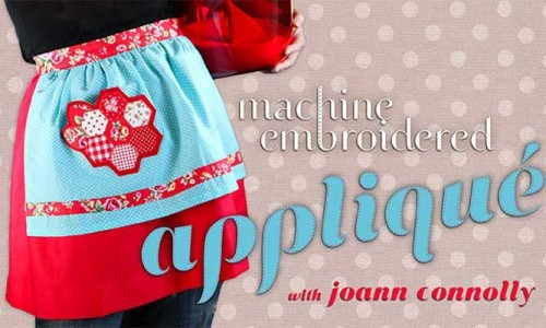 Machine Embroidered Applique Online Class