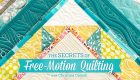 The Secrets of Free-Motion Quilting Online Class
