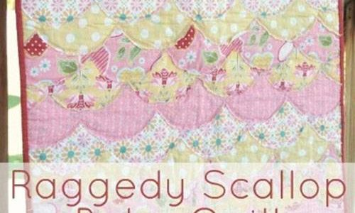 Raggedy Scallop Baby Quilt – Free Quilt Tutorial