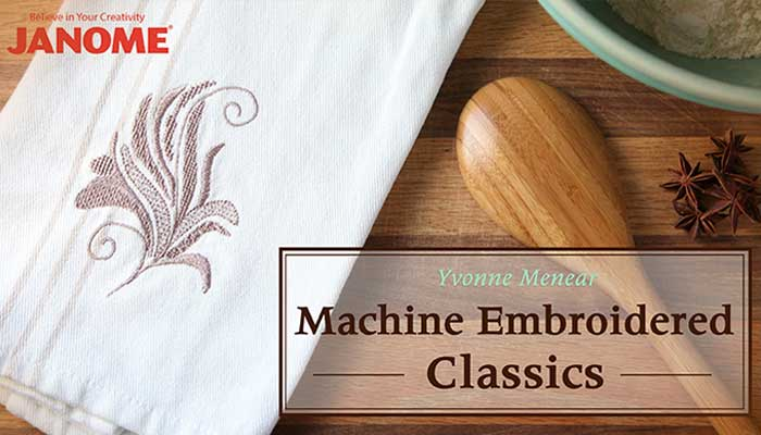 Machine Embroidered Classics Free Online Sewing Class