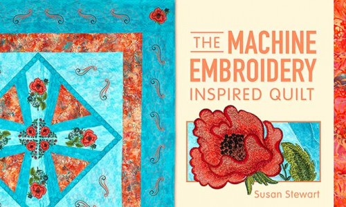 The Machine Embroidery Inspired Quilt Online Class