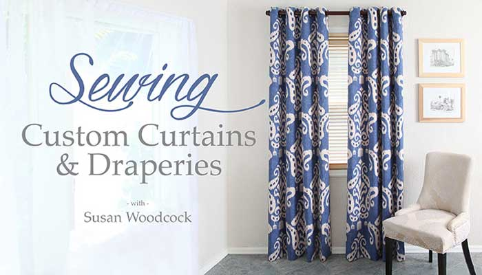 Sewing custom curtains draperies online class love to sew for Custom made draperies online