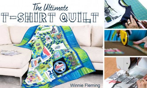 The Ultimate T-Shirt Quilt Online Class
