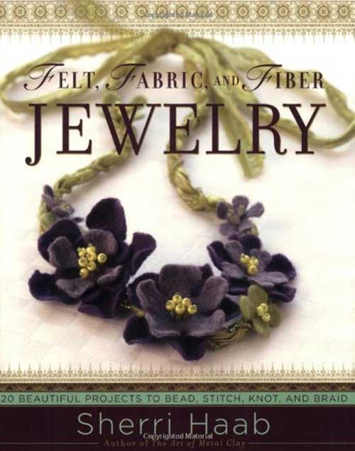 Learn how to make gallery-quality jewelry by combining fabric, ribbon, thread, cord, beads, and buttons.