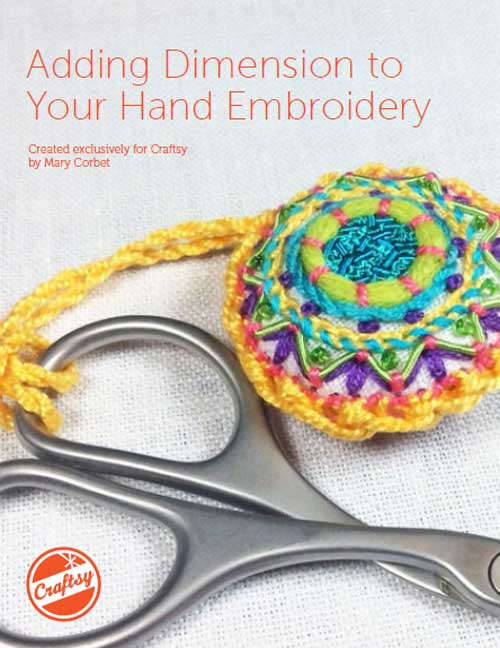 Adding Dimension to Your Hand Embroidery Free eGuide