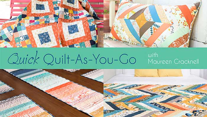 Quick Quilt-As-You-Go Online Class