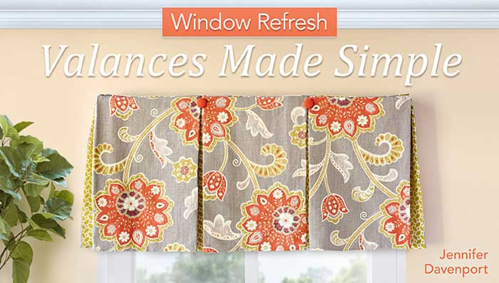 Window Refresh: Valances Made Simple Online Class