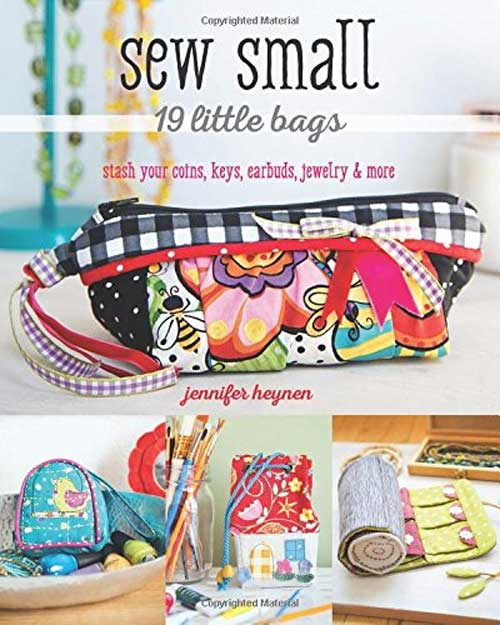 Sew Small: 19 Little Bags