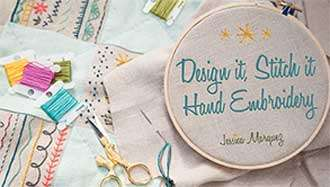 Craftsy Online Class - Design It, Stitch It: Hand Embroidery