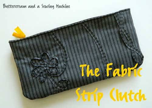 Fabric Strip Clutch Bag - Free Sewing Tutorial