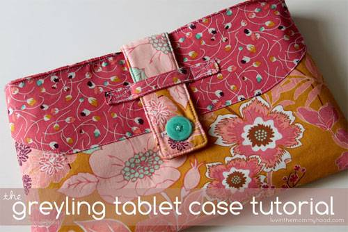 Greyling Tablet Case – Free Sewing Pattern