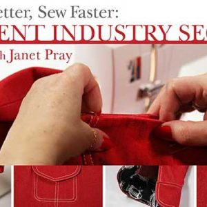 Sew Better, Sew Faster: Garment Industry Secrets Online Sewing Class
