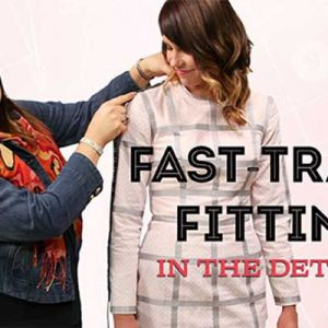 Fast-Track Fitting – In the Details Online Sewing Class