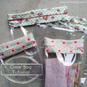 Clear Bags – Free Sewing Tutorial