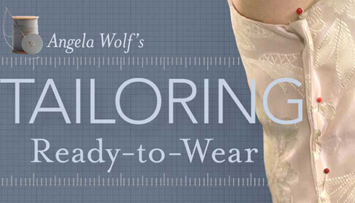 Tailoring Ready-to-Wear: Online Class