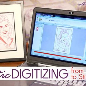 Artistic Digitizing – From Inspiration to Stitch Online Class