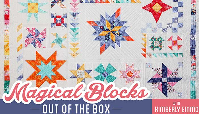 Magical Blocks - Out of the Box: Online Quilting Class