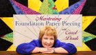 Mastering Foundation Paper Piecing: Online Class