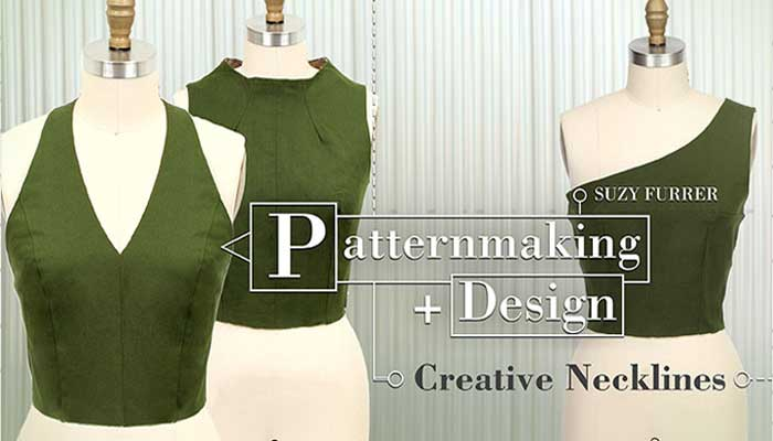 Patternmaking + Design - Creative Necklines Online Sewing Class