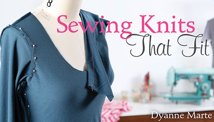 Sewing Knits That Fit: Online Sewing Class