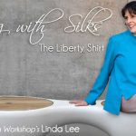 Sewing With Silk - The Liberty Shirt Online Sewing Class