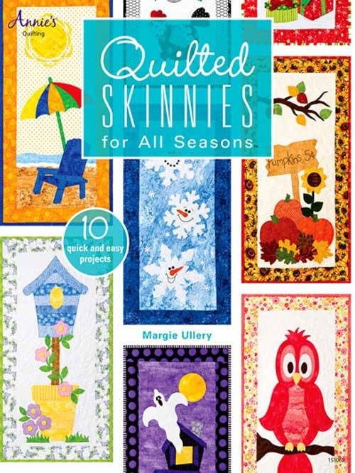 Create whimsical skinny wall hangings for any time of year with this book of seasonal applique patterns.