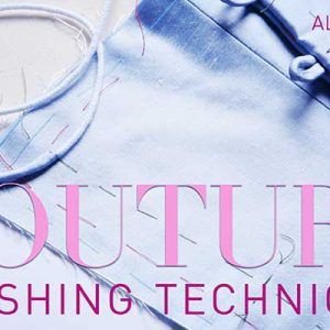 Couture Finishing Techniques Online Sewing Class