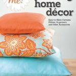 Sew Me! Sewing Home Decor