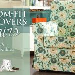 Custom-Fit Slipcovers – Chairs Online Sewing Class