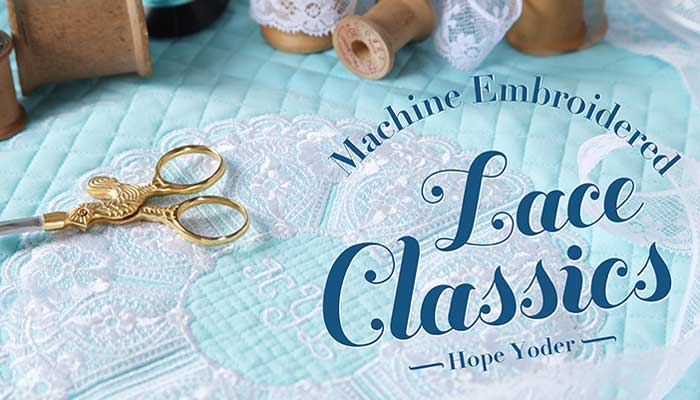 Machine Embroidered Lace Classics Online Sewing Class