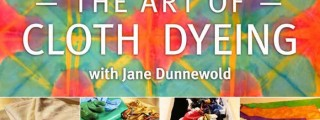The Art of Cloth Dyeing Online Class