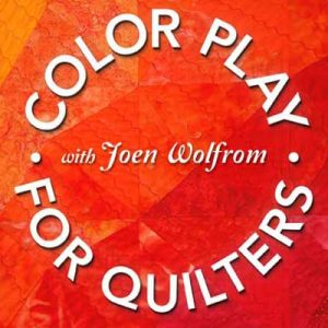 Color Play for Quilters Online Quilting Class