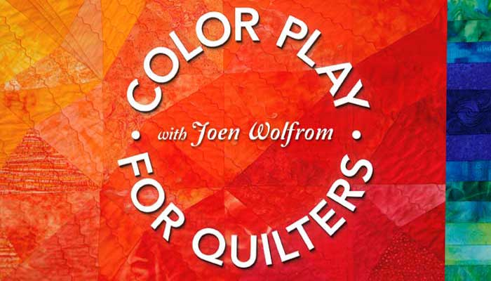 Color Play for Quilters: Online Quilting Class
