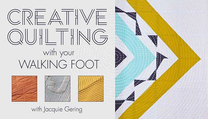 Creative Quilting with Your Walking Foot: Online Quilting Class