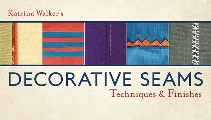Decorative Seams - Techniques and Finishes: Online Sewing Class