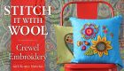Stitch It With Wool – Crewel Embroidery Online Class