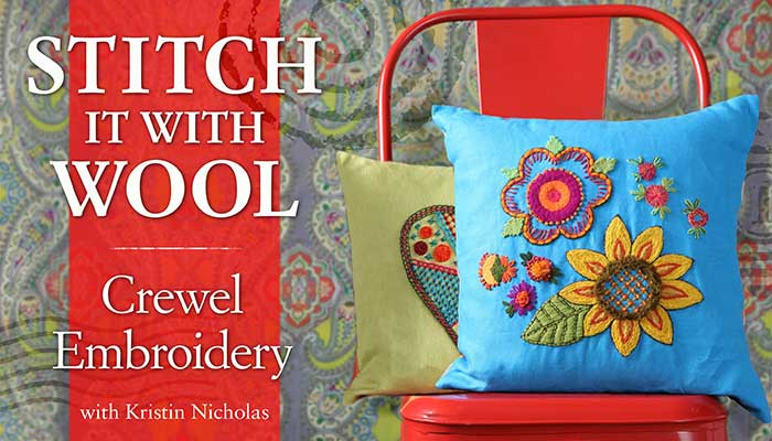 Stitch It With Wool - Crewel Embroidery Online Class