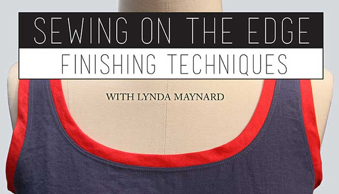 Sewing on the Edge Online Sewing Class